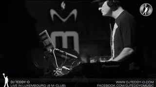 DJ Teddy-O Live In LUXEMBOURG (M-Club)