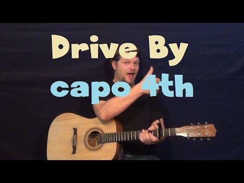 Drive By (Train) Easy Strum Guitar Lesson Capo 4th Fret How To Play Tutorial