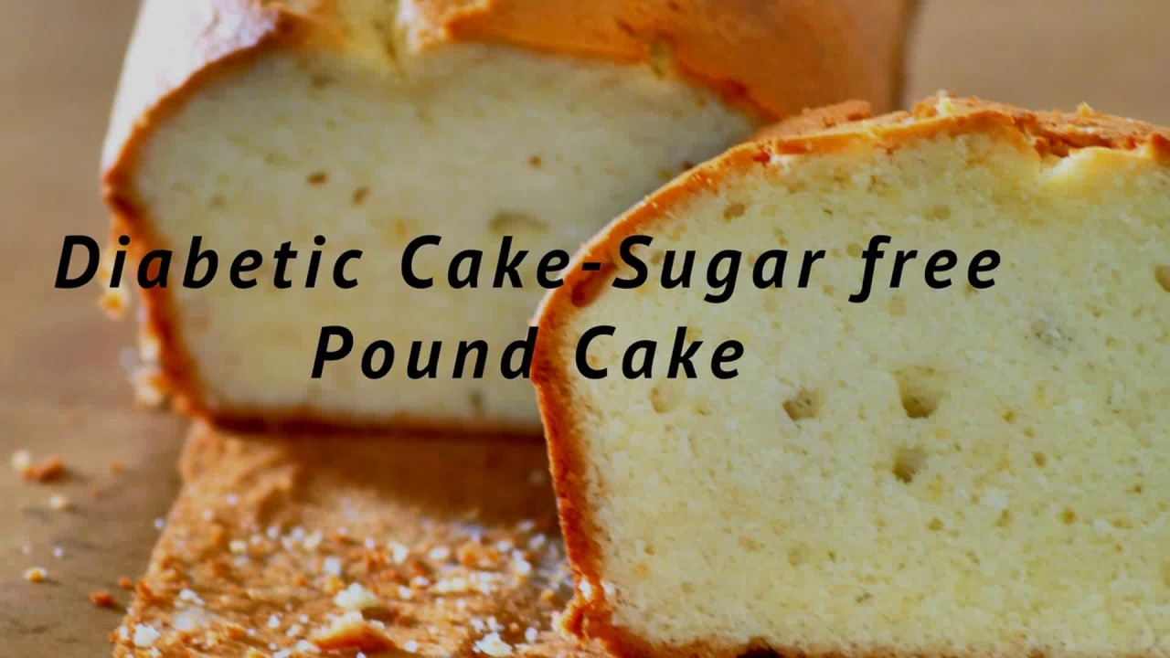 Diabetic Cake Sugar Free Pound Cake Weight Watchers Pound Cake