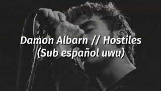 Damon Albarn // Hostiles (sub español)
