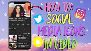 HOW TO GET SOCIAL MEDIA ICONS IN VIDEO