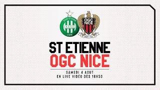 Replay : AS Saint-Etienne 3-0 OGC Nice (amical) en intégralité
