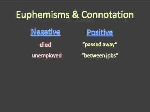 Euphemisms & Connotation