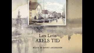 Axels tid, Lars Lerin - Provlyssningsavsnitt