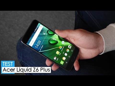 Test : Acer LIQUID Z6 Plus
