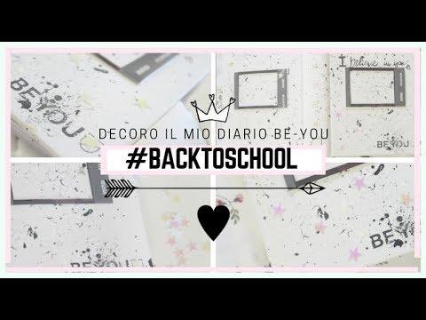 DIY #BACKTOSCHOOL | DECORO IL MIO DIARIO BE-YOU  and MORE | EM