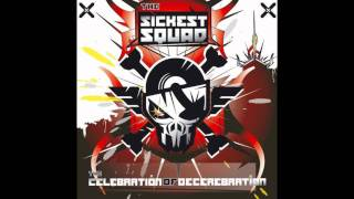The Sickest Squad - Frenchcore killah