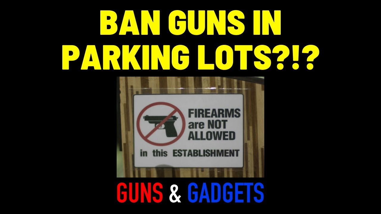 Now They Want To Ban Firearms In Parking Lots...They Just Keep Chipping
