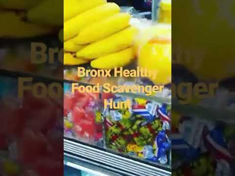 Bronx Healthy Food Scavenger Hunt