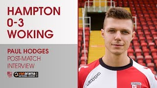 Hampton & Richmond Borough 0 - 3 Woking | Paul Hodges Interview