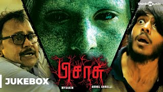 Pisasu (Original Background Score) | Arrol Corelli | Mysskin | Bala | Audio Jukebox
