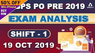 IBPS PO Prelims Exam Analysis & Expected Cut-off (Shift 1, 19 Oct 2019) | Asked Questions