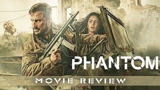 Phantom - Movie Review | Saif Ali Khan, Katrina Kaif | Full Bollywood Movie Review in Hindi
