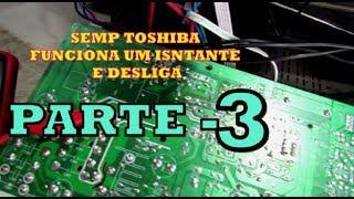 { 200 }# Terceira e última parte do vídeo da SEMP TOSHIBA TV 2134 SK 11