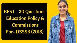 Education Policies and Commissions Questions for DSSSB- 2018