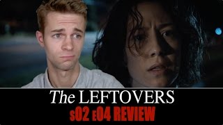 The Leftovers Season 2, Episode 4 - TV Review