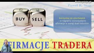 Afirmacje Tradera rynku Forex, Afirmacje mp3 (10 minut, fragment)