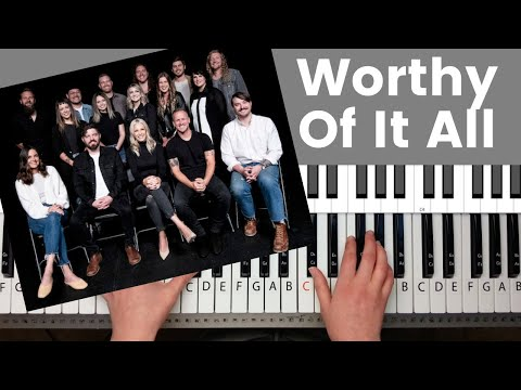 Worthy Of It All - Bethel Music Piano Tutorial And Chords