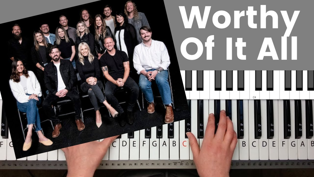 Worthy Of It All   Bethel Music Piano Tutorial and Chords
