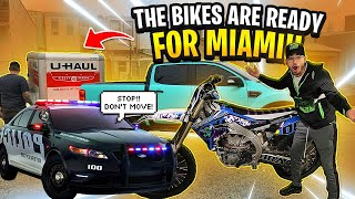 LOADING THE BIKES UP FOR MIAMI MLK 2020 AND COPS WONT LET US LEAVE ! | BRAAP VLOGS