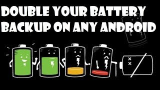 DOUBLE YOUR BATTERY LIFE/BACKUP ON ANY ANDROID PHONE ( KERNEL ADIUTOR APP) !!!!!!!!!!!