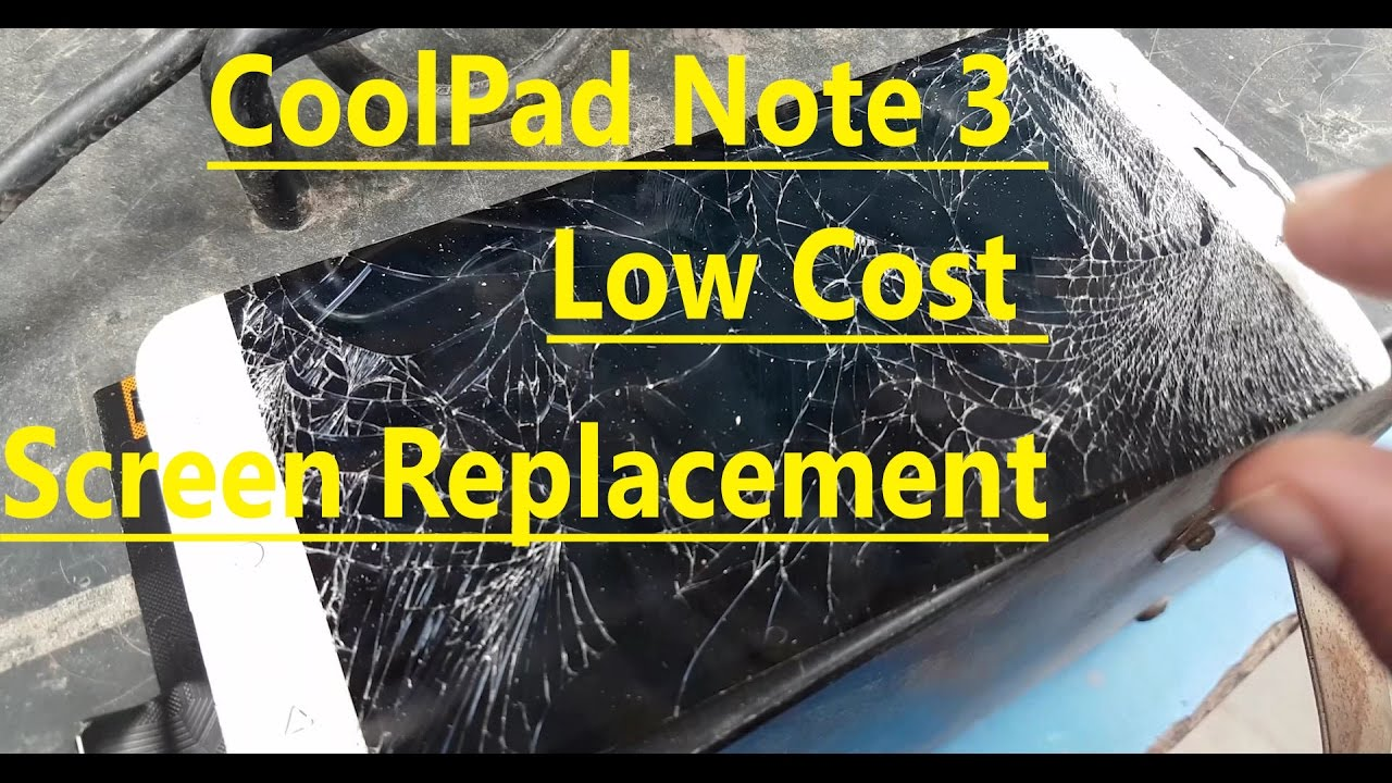 CoolPad Note 3 Low Cost Screen Replacement