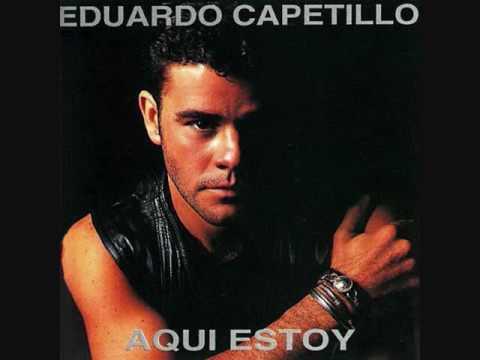 Eduardo Capetillo - Chica De Ayer