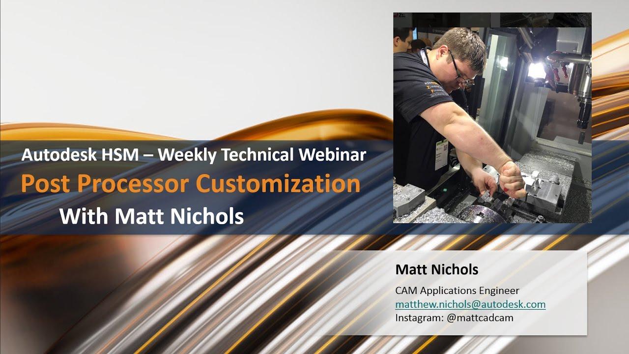 Weekly HSM Technical Webinar - HSM Post Processor Customization
