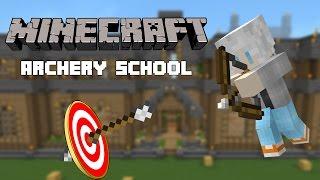 minecraft archery school map โรงเร ยนสอนย งธน