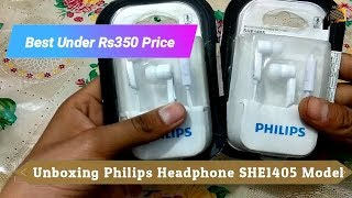 Philips SHE1405 Headphone Wired Headset Unboxing & Review Best Under 350 Price