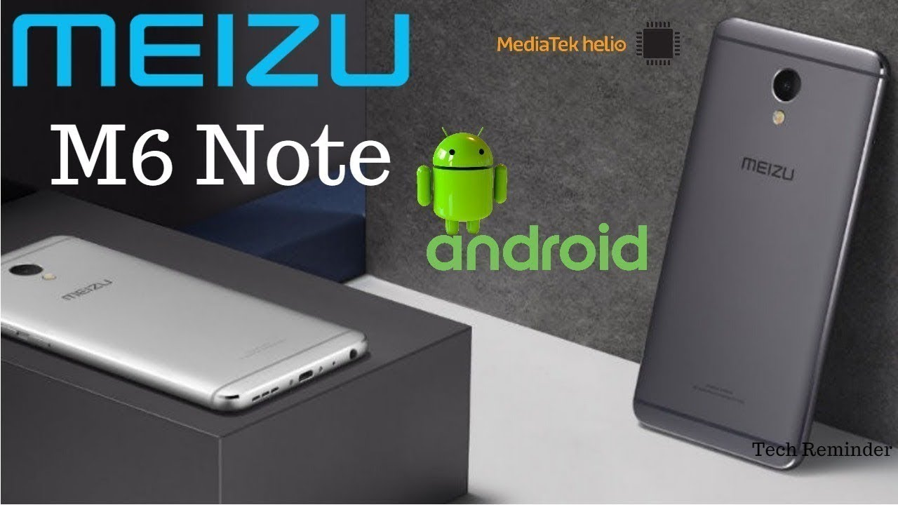 meizu m6 note leaked specs price and release date specifications first look youtube. Black Bedroom Furniture Sets. Home Design Ideas