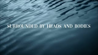 Surrounded By Heads And Bodies - The 1975 (Lyric Video)