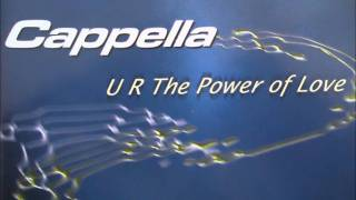 Mike Hypson presents Cappella - U R The Power Of Love (Extended Mix)