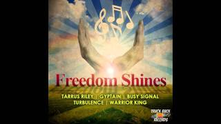 Warrior King - Time And Wisdon (Freedom Shines Riddim) Truckback Records - January 2012