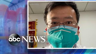 Doctor who sounded alarm in China dies from coronavirus l ABC News