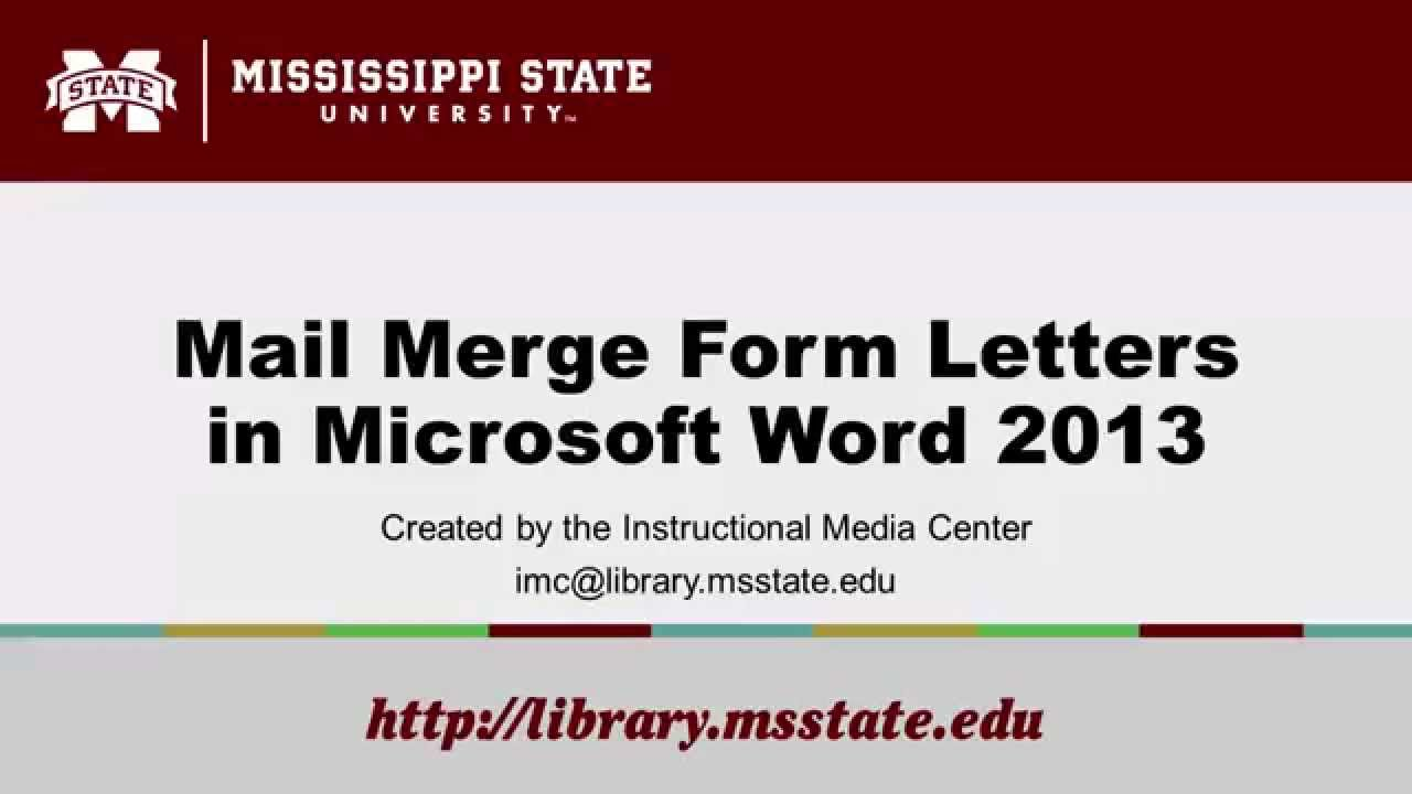 Mail Merge Form Letters In Microsoft Word 2013