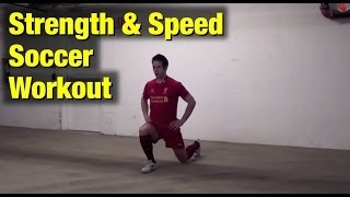 Soccer Workouts For Strength And Speed