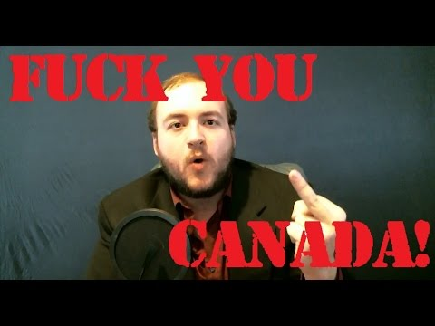 Foaming at the Maw - Fuck You, Canada!