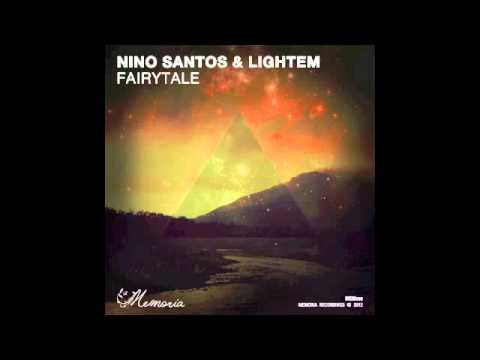 Nino Santos & Lightem - Fairytale EP [Memoria Recordings]