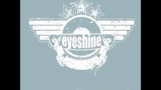 Eyeshine - Like Yesterday