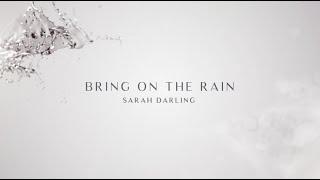 'Bring On The Rain' by Sarah Darling