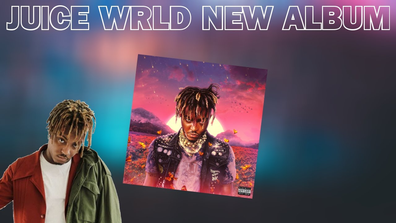 Juice WRLD's Posthumous Third Album Legends Never Die Has ...