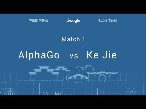 The Future of Go Summit, Match One: Ke Jie & AlphaGo
