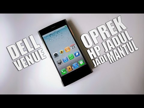 Update HP Android Jadul Makin Keren! - Custom ROM Dell Venue - YouTube