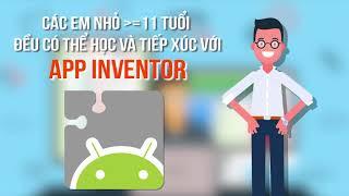 Lập trình ứng dụng di động App Inventor - Học viện VIETSTEM