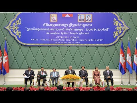 "24 July 2017  – Samdech Techo Hun Sen presides over the official launch of the ""National Social Prot"