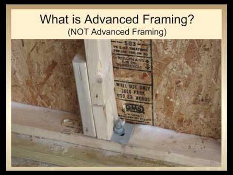Advanced Wood Framing and Energy-Efficient Construction