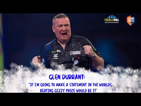 """Glen Durrant: """"If I'm going to make a statement in the Worlds, beating Gezzy Price would be it"""""""