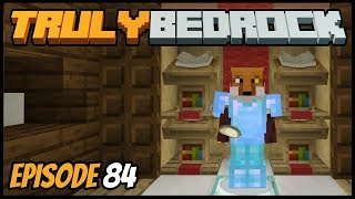 Kicking Zloy Out & Finishing Things! - Truly Bedrock (Minecraft Survival Let's Play) Episode 84