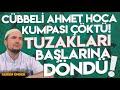 Cübbeli Ahmet hoca kumpası çöktü; Tuzakları başlarına döndü! / Kerem Önder